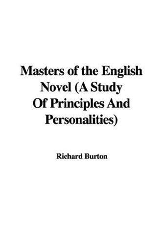 Masters of the English Novel (A Study Of Principles And Personalities)