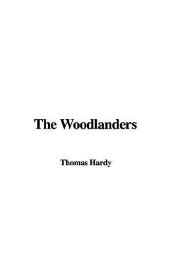 The woodlanders by Thomas Hardy