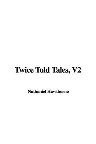 Twice Told Tales, V2