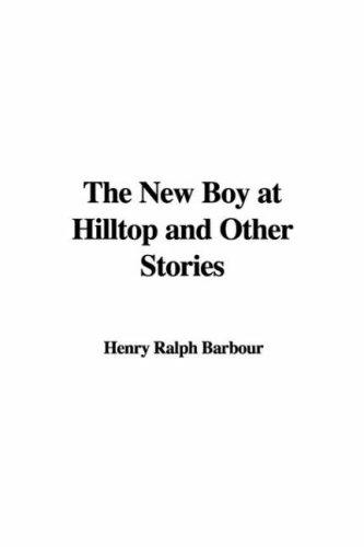 Download The New Boy at Hilltop and Other Stories