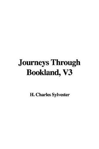 Journeys Through Bookland, V3