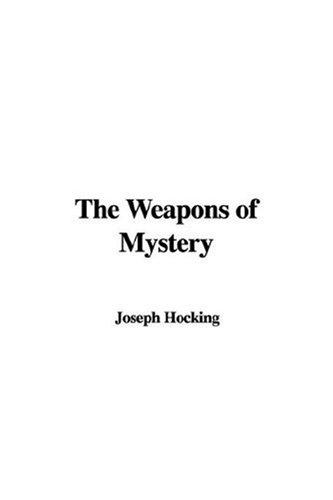 Download The Weapons of Mystery