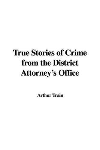Download True Stories of Crime from the District Attorney's Office