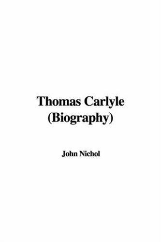 Thomas Carlyle (Biography)