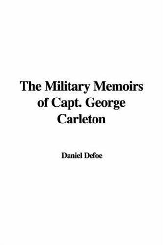 Download The Military Memoirs of Capt. George Carleton
