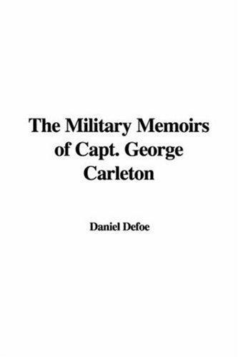 Download The Military Memoirs of Capt. George Carleton