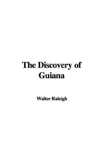 Download The Discovery of Guiana