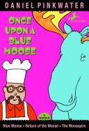 Download Once Upon a Blue Moose