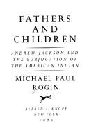 Image for Fathers & Children: Andrew Jackson and the Subjugation of the American Indian