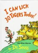 Download I Can Lick 30 Tigers Today! and other stories
