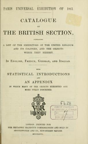 Catalogue of the British Section by Exposition universelle de 1867 à Paris