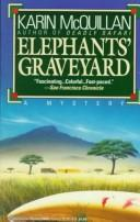 Elephant's graveyard.