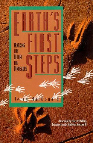 Earth's first steps by Jerry MacDonald