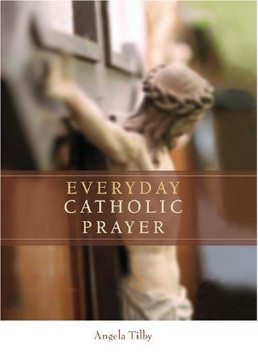 Download Everyday Catholic Prayer