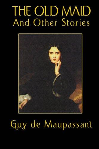 Download The Old Maid and Other Stories
