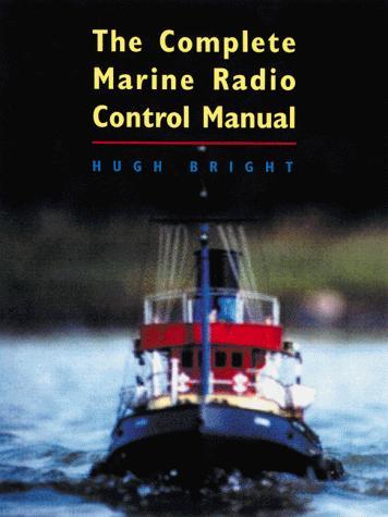 Download The complete marine radio control manual