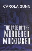 Download The case of the murdered muckraker