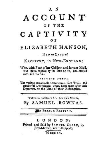 Download An account of the captivity of Elizabeth Hanson