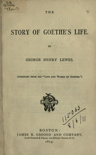 The story of Goethe's Life