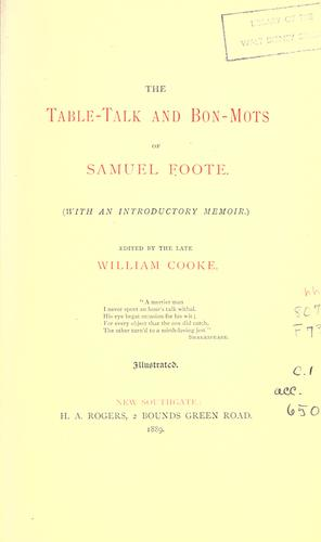 Download The table-talk and bon-mots of Samuel Foote.