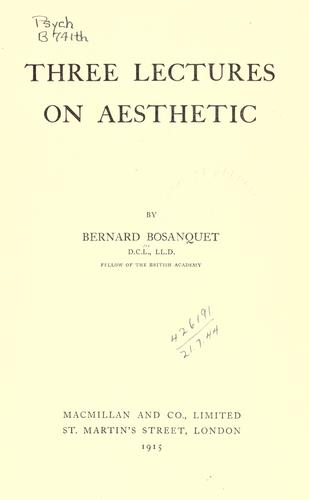 Three lectures on aesthetic