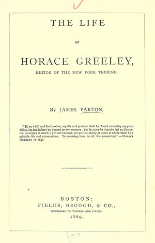 Download The life of Horace Greeley.