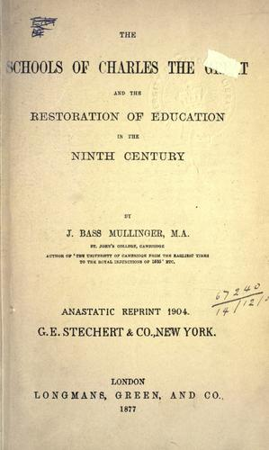 The schools of Charles the Great and the restoration of education in the ninth century.
