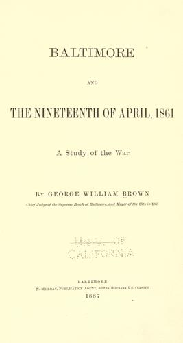 Baltimore and the nineteenth of April 1861