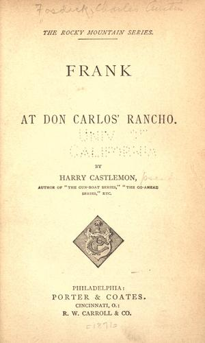 Frank at Don Carlos' rancho.