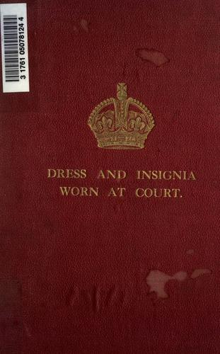 Download Dress and insignia worn at His Majesty's court