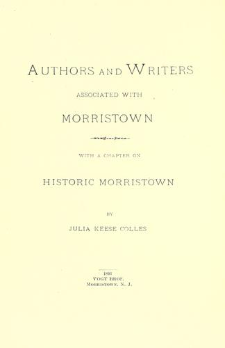 Download Authors and writers associated with Morristown.