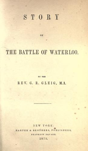 Download Story of the battle of Waterloo.