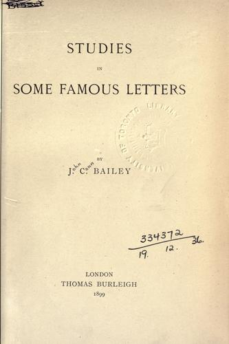 Studies in some famous letters.