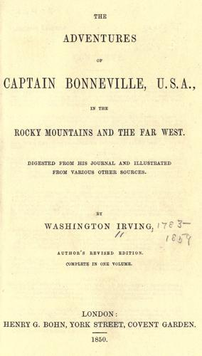 Download The adventures of Captain Bonneville, U. S. A., in the Rocky Mountains and the far West