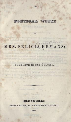 The poetical works of Mrs. Felicia Hemans by Felicia Dorothea Browne Hemans