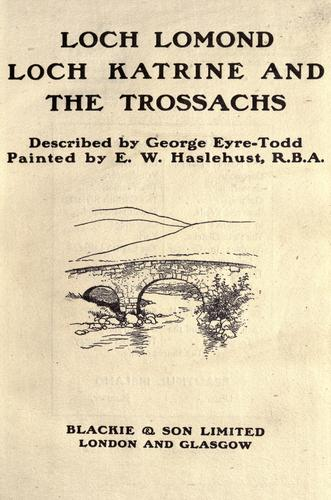 Download Loch Lomond, Loch Katrine, and the Trossachs