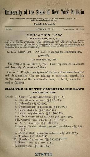 Download Education law as amended to July 1, 1914 and other laws relating to schools and education …