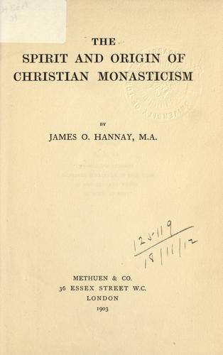 Download The spirit and origin of Christian monasticism.