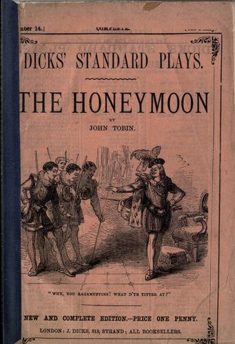 The honeymoon a comedy, in five acts