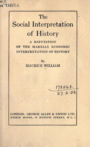 The social interpretation of history by Maurice William