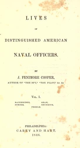 Lives of distinguished American naval officers by James Fenimore Cooper