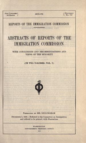 Reports of the Immigration Commission by United States. Immigration Commission (1907-1910)