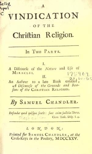 Download A vindication of the Christian religion.