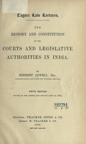 The history and constitution of the courts and legislative authorities in India.