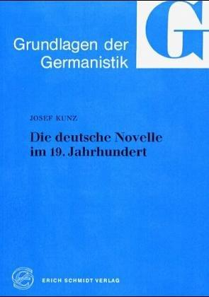 Die deutsche Novelle im 19. Jahrhundert