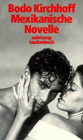 Mexikanische Novelle.