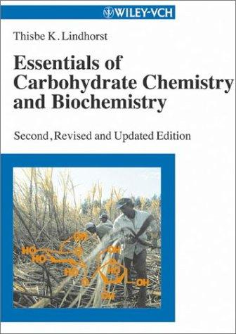 Download Essentials of carbohydrate chemistry and biochemistry