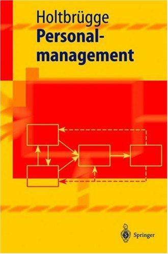 Download Personalmanagement (Springer-Lehrbuch)