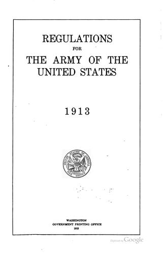 Download Regulations for the army of the United States, 1913.