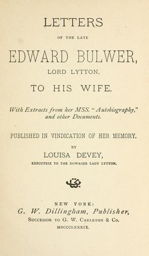 Download Letters of the late Edward Bulwer, Lord Lytton to his wife